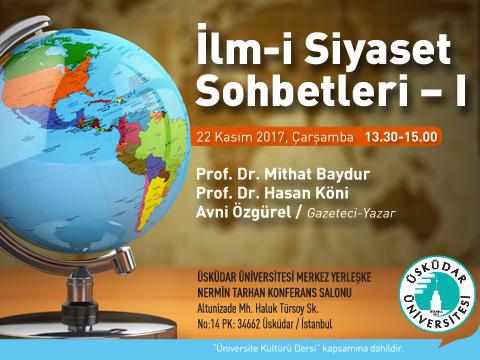 İLM-İ SİYASET SOHBETLERİ -1