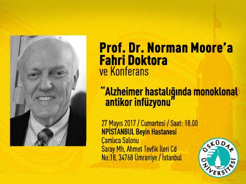 Prof. Dr. Norman Moore'a Fahri Doktora ve Konferans